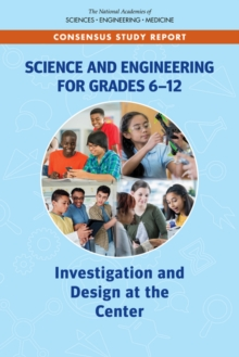 Science and Engineering for Grades 6-12 : Investigation and Design at the Center, EPUB eBook