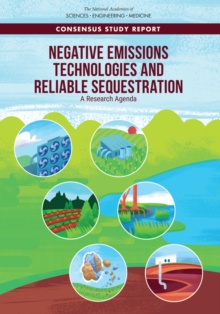 Negative Emissions Technologies and Reliable Sequestration : A Research Agenda, EPUB eBook