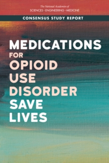 Medications for Opioid Use Disorder Save Lives, EPUB eBook