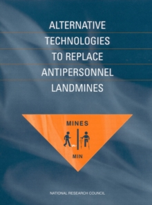 Alternative Technologies to Replace Antipersonnel Landmines, PDF eBook