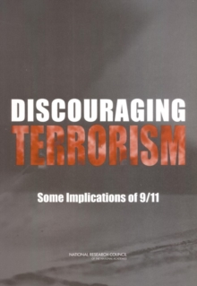 Discouraging Terrorism : Some Implications of 9/11, PDF eBook