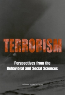 Terrorism : Perspectives from the Behavioral and Social Sciences, PDF eBook