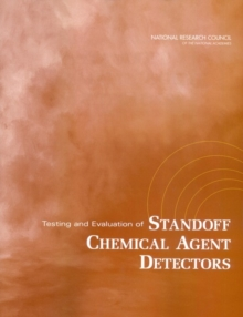 Testing and Evaluation of Standoff Chemical Agent Detectors, PDF eBook