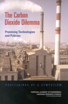 The Carbon Dioxide Dilemma : Promising Technologies and Policies, PDF eBook