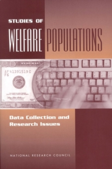 Studies of Welfare Populations : Data Collection and Research Issues, PDF eBook