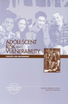Adolescent Risk and Vulnerability : Concepts and Measurement, PDF eBook