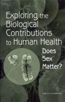 Exploring the Biological Contributions to Human Health : Does Sex Matter?, PDF eBook