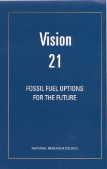 Vision 21 : Fossil Fuel Options for the Future, PDF eBook