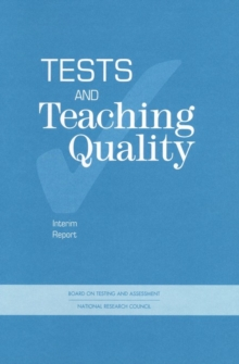 Tests and Teaching Quality : Interim Report, PDF eBook