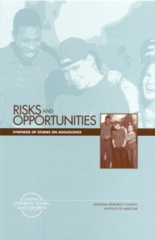 Risks and Opportunities : Synthesis of Studies on Adolescence, PDF eBook