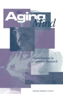 The Aging Mind : Opportunities in Cognitive Research, PDF eBook