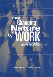 The Changing Nature of Work : Implications for Occupational Analysis, PDF eBook