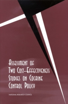Assessment of Two Cost-Effectiveness Studies on Cocaine Control Policy, PDF eBook