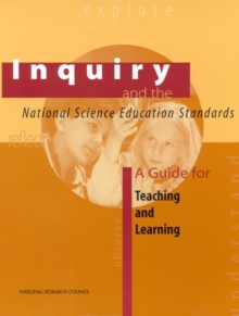 Inquiry and the National Science Education Standards : A Guide for Teaching and Learning, PDF eBook