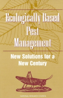 Ecologically Based Pest Management : New Solutions for a New Century, PDF eBook