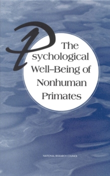 The Psychological Well-Being of Nonhuman Primates, PDF eBook