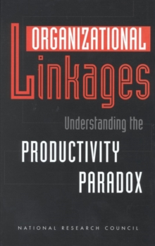 Organizational Linkages : Understanding the Productivity Paradox, PDF eBook