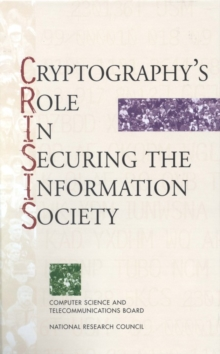 Cryptography's Role in Securing the Information Society, PDF eBook