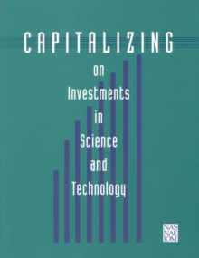 Capitalizing on Investments in Science and Technology, PDF eBook