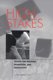 High Stakes : Testing for Tracking, Promotion, and Graduation, PDF eBook