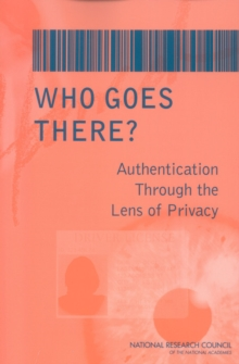 Who Goes There? : Authentication Through the Lens of Privacy, PDF eBook