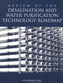 Review of the Desalination and Water Purification Technology Roadmap, PDF eBook