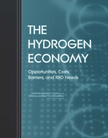 The Hydrogen Economy : Opportunities, Costs, Barriers, and R&D Needs, PDF eBook