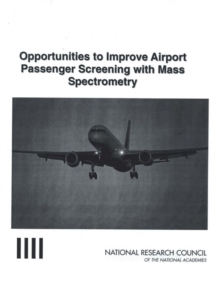 Opportunities to Improve Airport Passenger Screening with Mass Spectrometry, PDF eBook