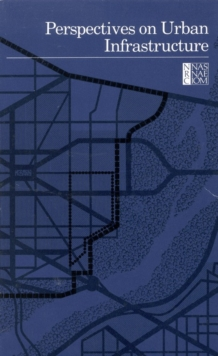 Perspectives on Urban Infrastructure, PDF eBook
