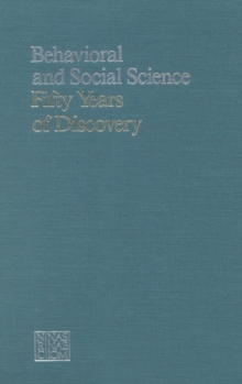 Behavioral and Social Science : 50 Years of Discovery, PDF eBook