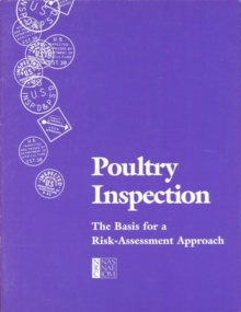 Poultry Inspection : The Basis for a Risk-Assessment Approach, PDF eBook