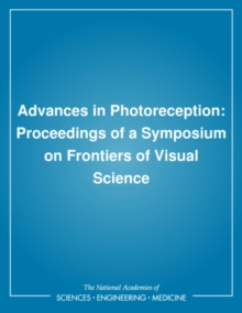 Advances in Photoreception : Proceedings of a Symposium on Frontiers of Visual Science, PDF eBook