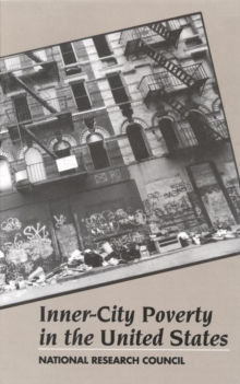 Inner-City Poverty in the United States, PDF eBook