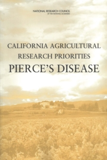 California Agricultural Research Priorities : Pierce's Disease, PDF eBook
