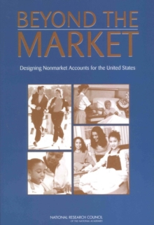 Beyond the Market : Designing Nonmarket Accounts for the United States, PDF eBook