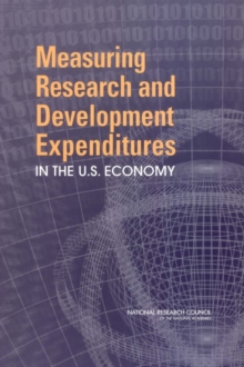 Measuring Research and Development Expenditures in the U.S. Economy, PDF eBook