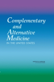Complementary and Alternative Medicine in the United States, PDF eBook