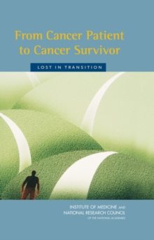 From Cancer Patient to Cancer Survivor : Lost in Transition, PDF eBook