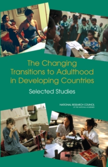 The Changing Transitions to Adulthood in Developing Countries : Selected Studies, PDF eBook