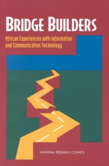 Bridge Builders : African Experiences With Information and Communication Technology, PDF eBook