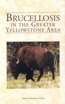 Brucellosis in the Greater Yellowstone Area, PDF eBook