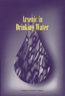 Arsenic in Drinking Water, PDF eBook