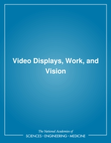Video Displays, Work, and Vision, PDF eBook