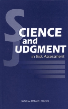 Science and Judgment in Risk Assessment, PDF eBook