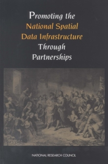 Promoting the National Spatial Data Infrastructure Through Partnerships, PDF eBook