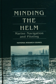 Minding the Helm : Marine Navigation and Piloting, PDF eBook