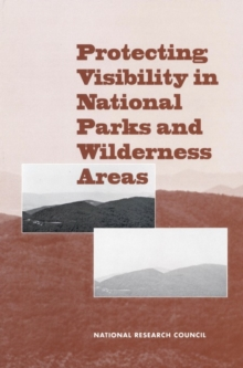 Protecting Visibility in National Parks and Wilderness Areas, PDF eBook