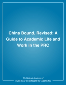 China Bound, Revised : A Guide to Academic Life and Work in the PRC, PDF eBook