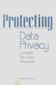 Protecting Data Privacy in Health Services Research, PDF eBook
