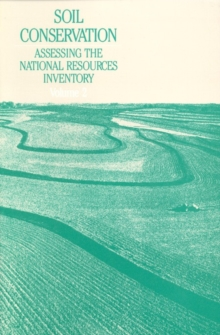 Soil Conservation : An Assessment of the National Resources Inventory, Volume 2, PDF eBook